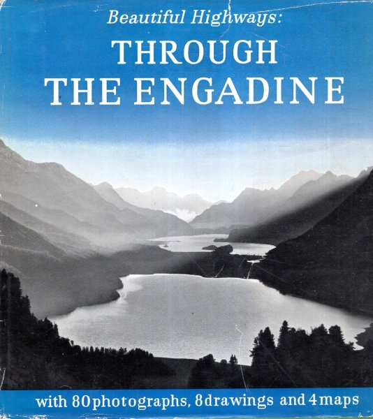 Image for Beautiful Highways : Through the Engadine