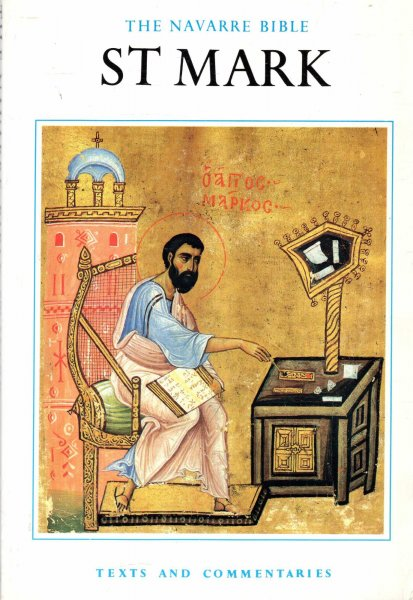 Image for The Navarre Bible: St.Mark's Gospel: In the Revised Standard Version and New Vulgate with a Commentary
