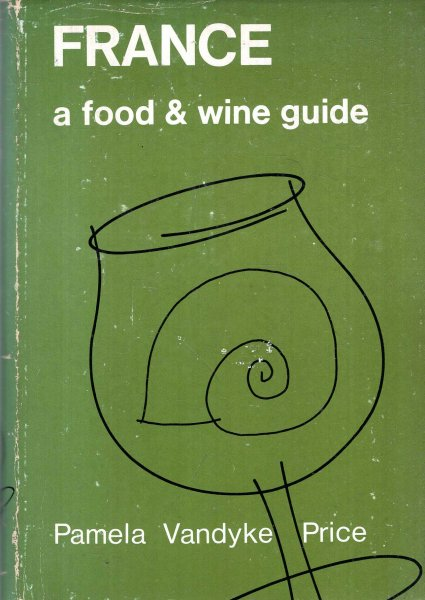 Image for France : a food and wine guide