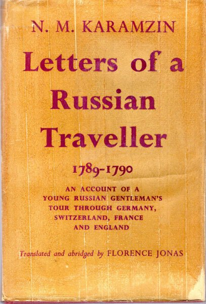 Image for Letters of a Russian Traveler 1789-1790 through Germany, Switzerland, France, and England
