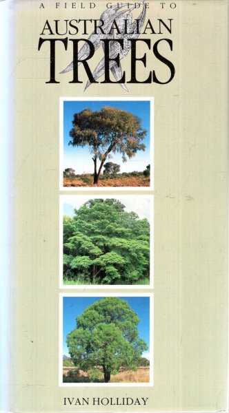 Image for A Field Guide To Australian Trees