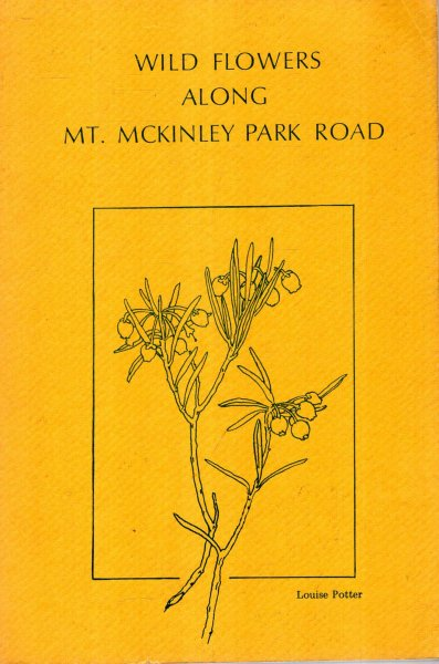 Image for Wild Flowers Along Mt McKinley Park Road and to Westward
