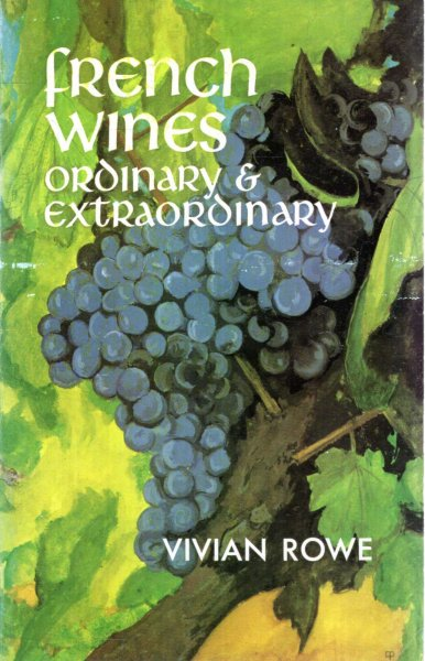 Image for French Wines Ordinary and Extraordinary