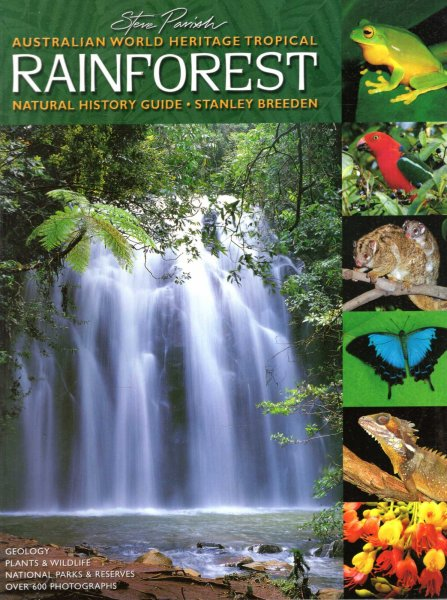 Image for Australian World Heritage Tropical Rainforest Natural History Guide