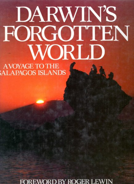 Image for Darwin's Forgotten World - a voyage to the Galapagos Islands