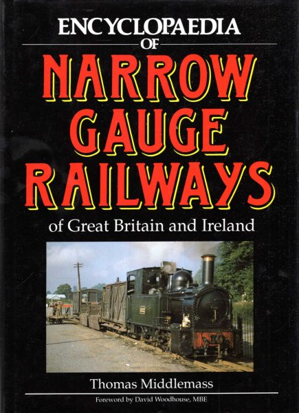 Image for Encyclopaedia of Narrow Gauge Railways of Great Britain and Ireland