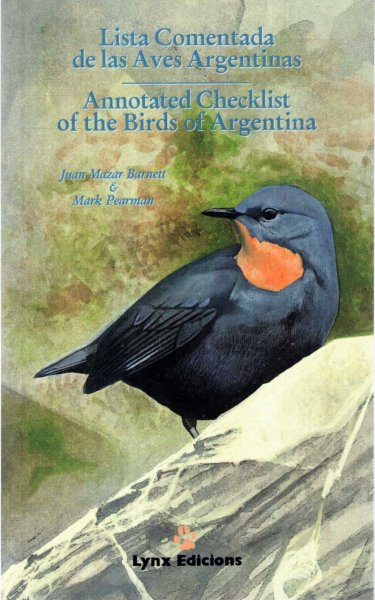 Image for Lista Comentada De Las Aves Argentinas / Annotated Checklist of the Birds of Argentina (English and Spanish Edition)