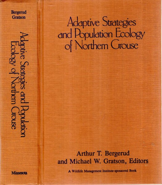 Image for Adaptive Strategies and Population Ecology of Northern Grouse  (two parts complete in one volume)