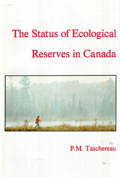Image for The Status of Ecological Reserves in Canada