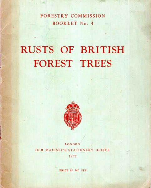 Image for Forestry Commission Booklet No 4 : Rusts of British Forest Trees