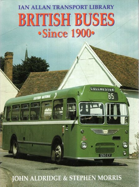 Image for British Buses Since 1900 (Ian Allan Transport Library)