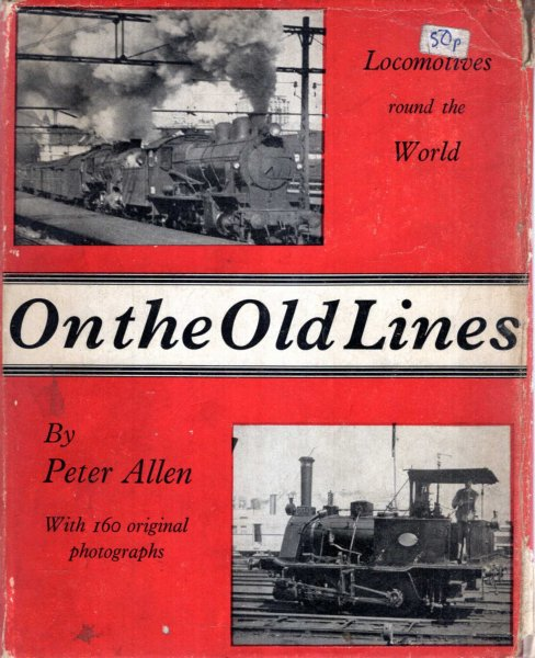 Image for On the Old Lines - Locomotives round the World