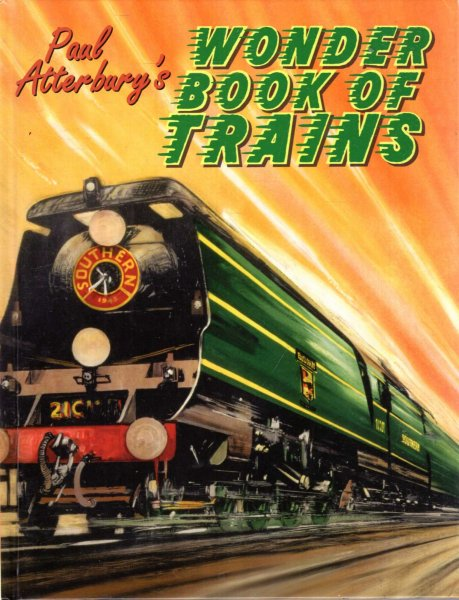 Image for Paul Atterbury's Wonder Book of Trains