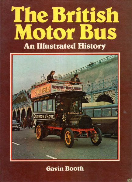 Image for The British Motor Bus : An illustrated history