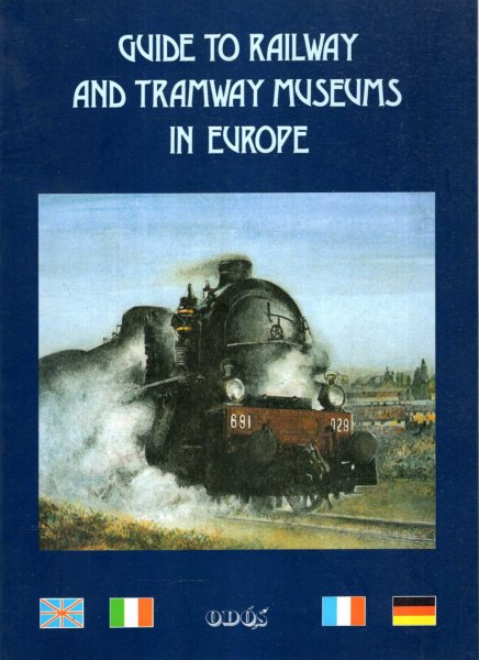 Image for Guide to Railway and Tramway Museums in Europe