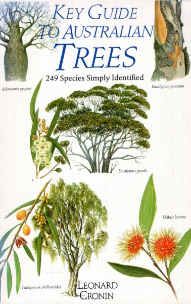 Image for Key Guide To Australian Trees - 249 Species Simply Identified
