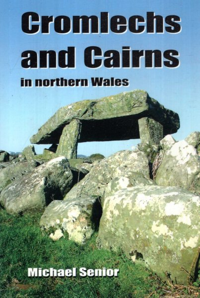 Image for Cromlechs and Cairns in Northern Wales