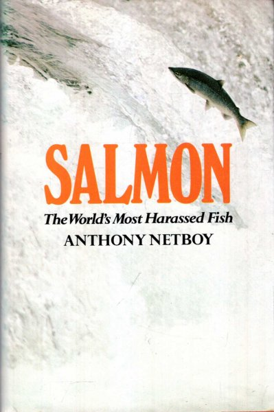 Image for Salmon : The World's Most Harassed Fish