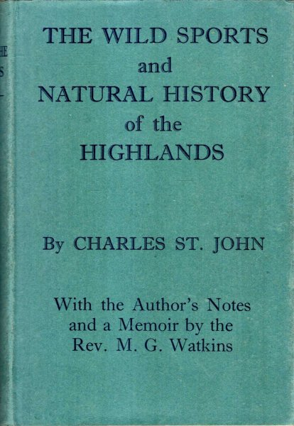Image for The Wild Sports and Natural History of the Highlands