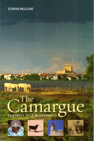Image for The Camargue: Portrait of a Wilderness