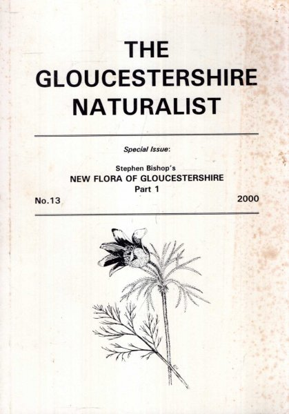 Image for The Gloucestershire Naturalist : Special Issue - Stepehn Bishop's New Flora of Gloucestershire, Part 1