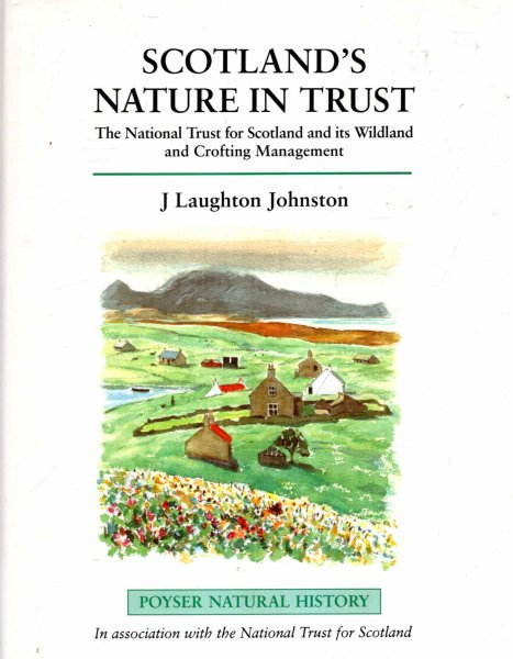 Image for Scotland's Nature in Trust : The National Trust for Scotland and Its Wildland and Crofting Management