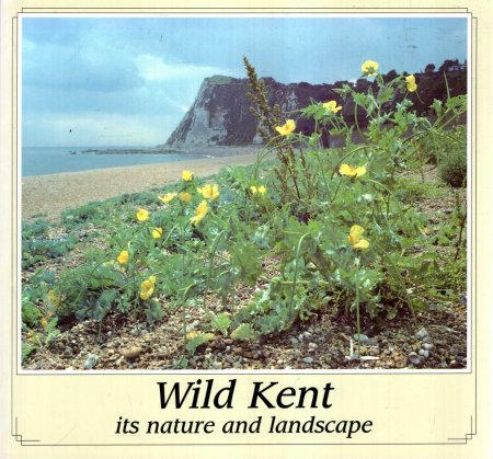 Image for Wild Kent - its nature and landscape