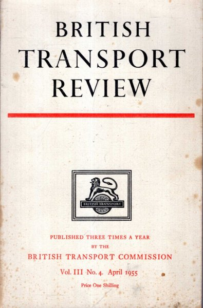 Image for British Transport Review, volume III, No 4, April 1955