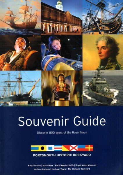 Image for Portsmouth Historic Dockyard : Souvenir Guide, discover 800 years of the Royal Navy