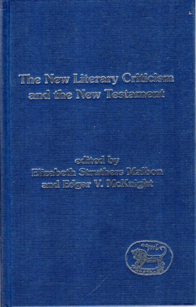 Image for The New Literary Criticism and the New Testament (Journal for the Study of the New Testament Supplement)