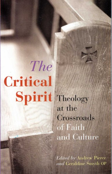 Image for The Critical Spirit : Theology at the Crossroads of Faith and Culture