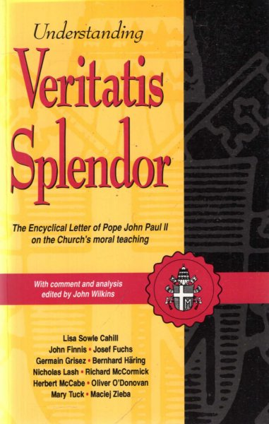 "Image for Understanding ""Veritatis Splendor"" with comment and analysis"