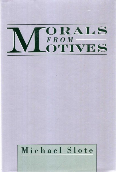 Image for Morals from Motives