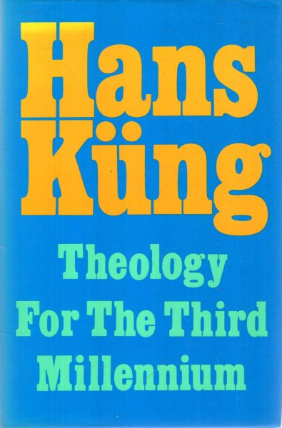 Image for A Theology for the Third Millennium