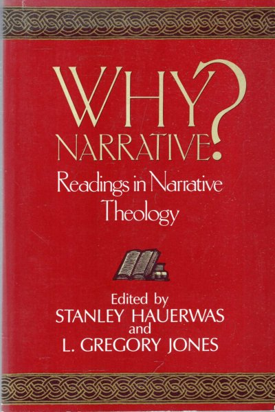 Image for Why Narrative? : Readings in Narrative Theology
