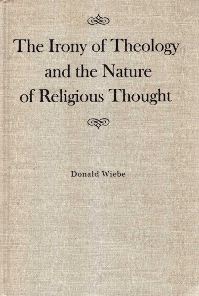 Image for The Irony of Theology and the Nature of Religious Thought