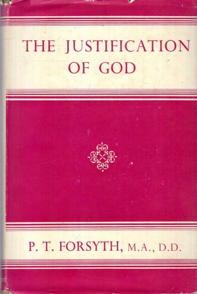 Image for The Justification of God, lectures for war-time on a Christian theodicy
