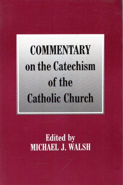Image for Commentary on the Catechism of the Catholic Church