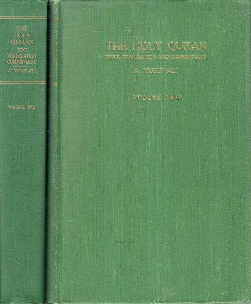 Image for The Holy Qur-an : Text, Translation and Commentary (two voumes complete)
