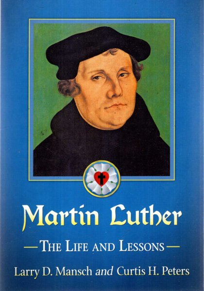 Image for Martin Luther : The Life and Lessons