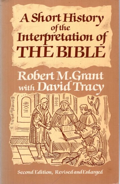 Image for A Short History of the Interpretation of the Bible