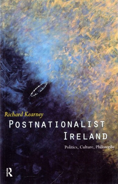 Image for Postnationalist Ireland : Politics, Culture, Philosophy
