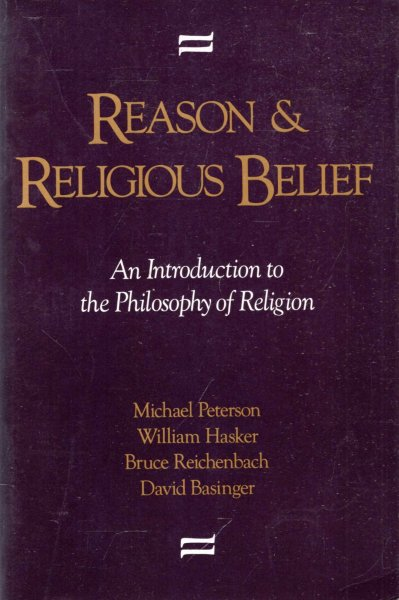 Image for Reason and Religious Belief : An Introduction to the Philosophy of Religion