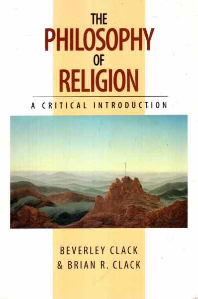 Image for The Philosophy of Religion : A Critical Introduction