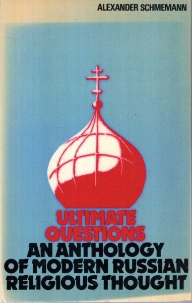 Image for Ultimate questions : An anthology of modern Russian religious thought
