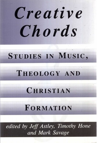 Image for Creative Chords, Studies in Music, Theology and Christian Formation