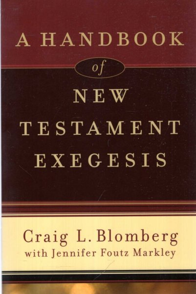 Image for A Handbook of New Testament Exegesis