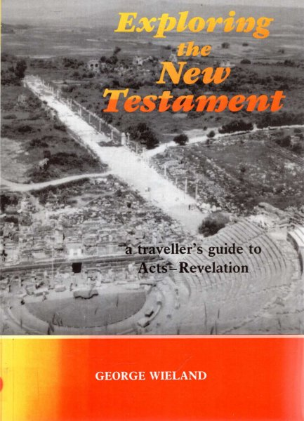 Image for Exploring the New Testament: A Traveller's Guide to Acts-Revelation