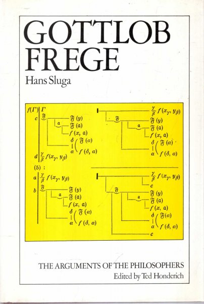 Image for Gottlob Frege (The Arguments of the Philosophers)