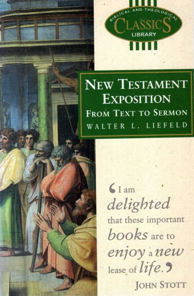 Image for New Testament Exposition : From Text to Sermon